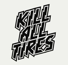 KILL ALL TIRES hoonigan dc ken block vinyl decal bumper or window sticker