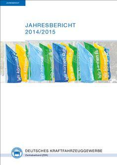 Der ZDK-Jahresbericht vom Mai 2015 mit Themen, die die Branche bewegen. Annual Reports, Vehicles