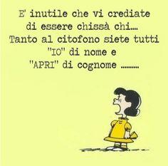 Lucy Snoopy, Lucy Van Pelt, Italian Quotes, Emoticon, Vignettes, Happy Life, Funny Jokes, Comics, My Love