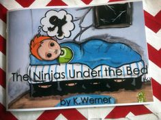 Ninjas Under the Bed a children's book by K.Werner by KiWiCuties, $10.00