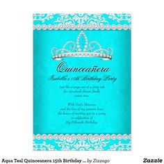 Aqua Teal Quinceanera 15th Birthday Party Tiara Card Princess Quinceanera 15th Birthday Party. White and Aqua Turquoise, Teal Blue Damask, Silver Diamond Tiara, With Silver White Lace frame. Birthday Party Princess mis quince Party for women or a girl. Invitation Formal Use for any event invitation Customize to change or add details.All Occasions Fabulous Elegant Events for Women, Girls, Party Invites for all ages, just customize to the age you want! Affordable, Cheap but classy!