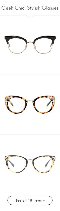 """""""Geek Chic: Stylish Glasses"""" by polyvore-editorial ❤ liked on Polyvore featuring glasses, accessories, eyewear, eyeglasses, black, semi rimless glasses, thom browne, black and gold eyeglasses, semi rimless eyeglasses and colorful eyeglasses"""