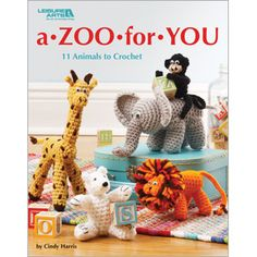 Leisure Arts - A Zoo For You, $6.95 (http://www.leisurearts.com/products/a-zoo-for-you.html)