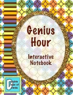 This interactive notebook is to help get you and your students started with Genius Hour in your classroom.  There is a suggested teacher roll-out guide with activities and links to videos to go along with the student notebook pages.  In the notebook, students can: - develop their passions - decide their driving questions - brainstorm their products - record their research - reflect on their learningCheck out our blog at A Double Dose of Dowda Blogspot.