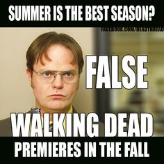 The Walking Dead. The office Dwight. This made me smile :]