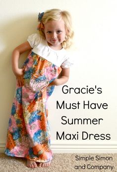 Simple Simon & Company: Gracie's Must Have Summer Maxi Dress Tutorial (For Thrifted Thursday).I need someone with sewing sense to make 4 of these: 1 for each kid & 1 for me :P Maxi Dress Tutorials, Sewing Tutorials, Sewing Projects, Girls Maxi Dresses, Little Girl Dresses, Summer Dresses, Summer Maxi, Summer Diy, Winter Maxi