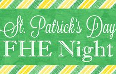 St. Patrick's Day FHE Night - Perfect for the monday before St. Patrick's Day. MyBelleMichelle.Com