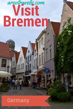 As a local ,I love my home town (though it is really a city) and share my favorite places with you. Bremen, Germany Deutschland Old Town