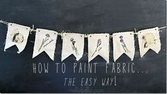 How to Paint fabric...the easy way!