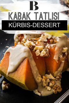 Kürbis-Dessert: Kabak Tatlisi. Bei Kabak Tatlisi handelt es sich um ein türkisches Kürbis-Dessert, das mit Sesampaste und Walnüssen zubereitet wird. Ein echter Gaumenschmaus! #kürbis #dessert #winter #herbst Chill, Soup, Sweets, Cakes, Winter, Delicious Dishes, Easy Meals, Autumn, Chef Recipes