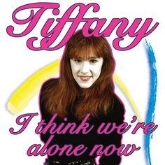 tiffany youtube i think we're alone now | Tiffany - I Think We're Alone Now