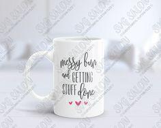 Messy Bun Coffee Mug Bundle Custom DIY Cutting File / Printable Art Set in SVG, EPS, DXF, JPEG, and PNG Format : SVG Salon