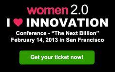 Women 2.0 Conference - Feb. 14, 2013