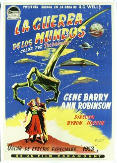 """War of the Worlds Spanish Poster (1953). Ann Robinson will appear in our upcoming documentary """"Monsters, Martians and Mad Scientists: Horror in the Atomic Age."""" For more information, visit Operator13Productions.com"""