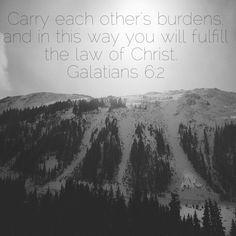 Galatians 6:2 NIV