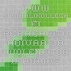 www.sosiaalikollega.fi Perhehoito - hoivaa ja huolenpitoa ikäihmisille