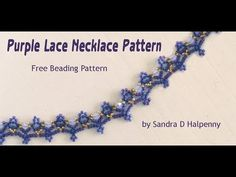 Free Bead Patterns and Ideas : Purple Lace Necklace Pattern Free Beading Tutorials, Beading Patterns Free, Weaving Patterns, Bead Patterns, Beaded Necklace Patterns, Lace Necklace, Jewelry Patterns, Bead Jewellery, Beaded Jewelry