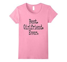 Women's Best Girlfriend Ever T-Shirt Small Pink Family St... https://www.amazon.com/dp/B071VQ5BQC/ref=cm_sw_r_pi_dp_x_cc8fzbSTW6M3T