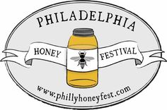 The Philadelphia Beekeepers Guild Presents the Fifth Annual Honey Festival this weekend!