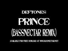 Prince - Deftones (Bassnectar Remix)