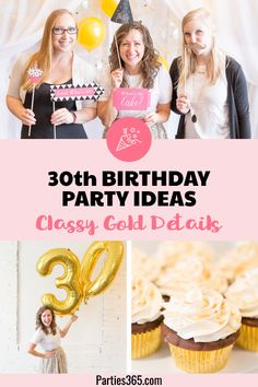 Are you turning 30 or planning a milestone birthday party and need ideas or themes? We have a sweet and classy party for her complete with gold decorations, a photo booth and a dessert table to inspire your event! 30th Birthday Ideas For Girls, 30th Birthday Party For Her, 30th Birthday Themes, Birthday Party Snacks, 30th Party, Birthday Party Tables, Lego Birthday, Birthday Party Decorations, Wine Birthday