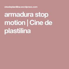 armadura stop motion   Cine de plastilina