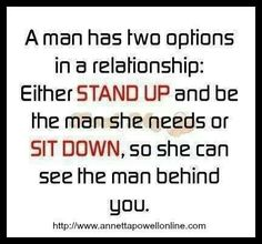 Works both ways Men AND women  Grow up or sit down. Stop waisting people's time Life is too short.