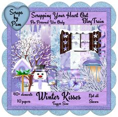 Pam's Scraps: Scrappin Your Heart Out Blog Train ~ Winter Kisses...