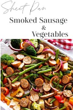 Sheet pan dinners are fast, simple and so convenient! This smoked sausage and vegetables recipe is made with broccoli, asparagus, red peppers, and potatoes in a sheet pan with a mouthwatering lemon herb marinade. And this one only take 10 minutes to prep! #smokedsausage #sheetpandinners #smokedsausagerecipes | recipesworthrepeating.com Beef Smoked Sausage Recipe, Sausage And Vegetable Recipe, Healthy Vegetable Recipes, Pork Recipes, Salad Recipes, Family Recipes, Pan Asparagus, Lemon Herb, Quick Dinner Recipes