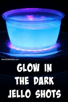 This Glow in the Dark jello shots recipe is a really cool addition to any party…