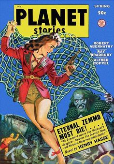 Planet Stories with Ray Bradbury pulp Pulp Fiction, Sci Fi Novels, Sci Fi Books, Comic Books, Science Fiction Magazines, Science Fiction Art, Planet Comics, Adventure Magazine, Sci Fi Comics