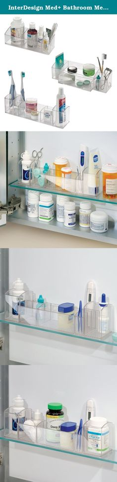 InterDesign Med+ Bathroom Medicine Cabinet Organizers, for Vitamins, Toothbrushes, Contact Lenses, Medical Supplies - Set of 3, Clear. Keep medicines, thermometers and more close at hand with InterDesign's Med+ Organizers. These storage units were designed to fit in most medicine cabinets, but work great on the countertop as well!.