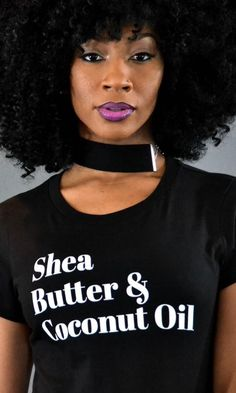 All Dem Shades Shea Butter and Coconut Oil Tee Black Girl T Shirts, Black Girls, Black Women, Girl Shirts, Punk Chic, My Black Is Beautiful, Black Girl Magic, Shea Butter, Style Guides