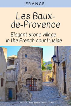 Why you need to see this stone village in French Provence? Top Travel Destinations, Europe Travel Tips, European Travel, Travel Guides, Hiking Europe, Corsica, Loire Valley, Belle Villa, Visit France