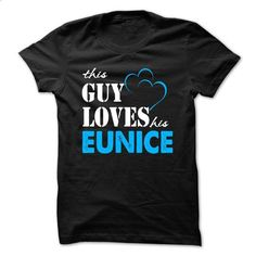 This Guy Love Her EUNICE ... 999 Cool Name Shirt ! - #sweatshirt street #tumblr sweater. PURCHASE NOW => https://www.sunfrog.com/LifeStyle/This-Guy-Love-Her-EUNICE-999-Cool-Name-Shirt-.html?68278