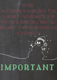 you MUST like and re-pin the original post on my HOLIDAY CONTEST BOARD. I am only entering those who do that as well as everything else on the list. THANKS xoxo