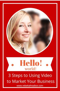 3 Steps to Use Video to Market Your Business