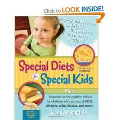 Special Diets for Special Kids, Volumes 1 and 2 Combined: Over 200 REVISED and NEW gluten-free casein-free recipes, plus research on the positive ... ADHD, allergies, celiac disease, and more! $23.07