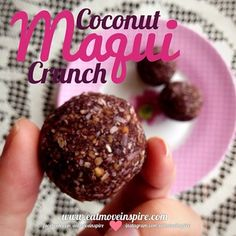 1 1/4 c almonds 1 1/4 c organic shredded coconut 8 dates 1tsp Maqui Berry Powder 1 tbs agave 2 tbs water. Blend it all and roll.   From eatmoveinspire.com