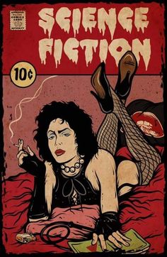 it's time to eat shit and die Rocky Horror Show, The Rocky Horror Picture Show, Arte Horror, Pulp Fiction, Horror Vintage, Mode Pin Up, Horror Comics, Horror Films, Horror Music