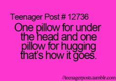 Am I the only one who uses the same pillow for both?