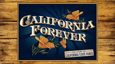 California Forever: New PBS documentary about the history and future of California State Parks