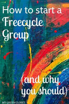 You may have heard of The Freecycle Project or Buy Nothing Groups, but have you joined one? What if there isn't one in your area? How do you start one? This post introduces the two different organizations, talks about what they are, why you should join them (hint: they fit within an eco-friendly and minimalist lifestyle), and how to start one if there isn't already one in your area. Check out the post to learn more! #freecycle #buynothing #ecofriendly #declutter