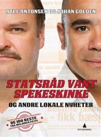 Statsråd vant spekeskinke; og andre lokale nyheter - Atle Antonsen - Bok (9788205459311)   Adlibris bokhandel - Nordens største bokhandel