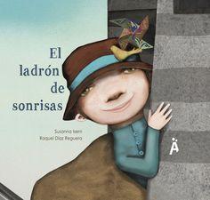 """Apego, Literatura y Materiales respetuosos: """"El ladrón de sonrisas"""""""