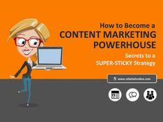 How to Become a Content Marketing Powerhouse: Secrets to a Super-Sticky Strategy Marketing Software, Content Marketing Strategy, Online Marketing, Social Media Marketing, Digital Marketing, Corporate Strategy, Marketing Technology, Marketing Approach, Influencer Marketing