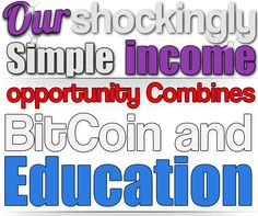 Our shockingly Simple income opportunity Combines BitCoin and Education – Mega Network Builder