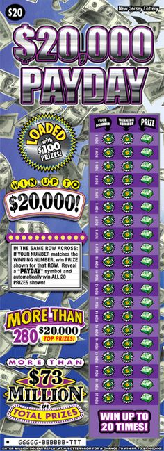 "$20,000 Payday: More Than $73 Million in Prizes. Approximately 5.1 million ""$20,000 Payday"" tickets are initially planned in this game. To learn more about this game, click on the image. Payday Game, Lotto Games, Off Game, Scratch Off, How To Plan, Image"