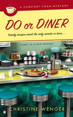 Do Or Diner (A Comfort Food Mystery Book 1)