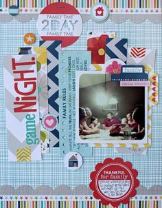 Bella Blvd Family Forever collection. Game Night Layout by DT member Kelly Holbrook